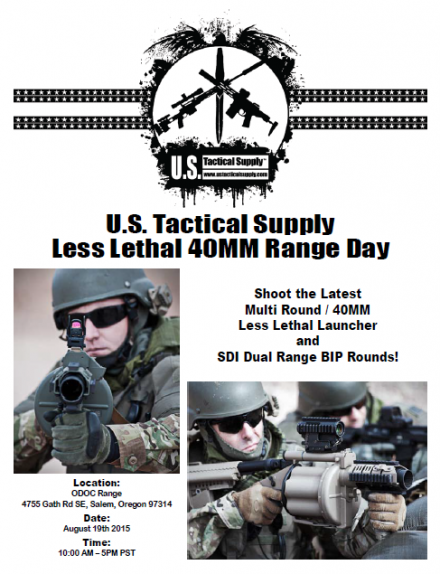 U.S. Tactical Supply Less Lethal 40mm Range Day