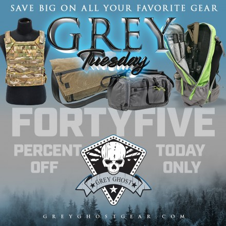 Grey Ghost Gear presents Grey Tuesday Sale