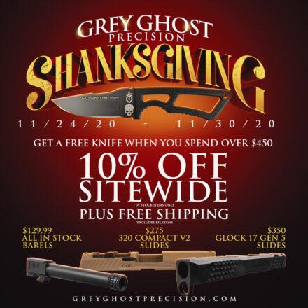 Grey Ghost Precision Shanksgiving